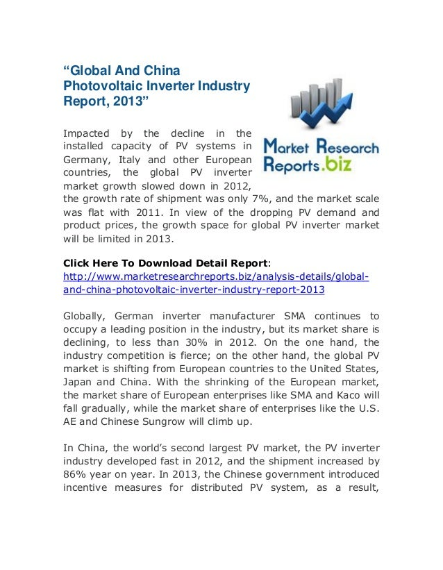 """Global And China Photovoltaic Inverter Industry Report, 2013"" Impacted by the decline in the installed capacity of PV sys..."