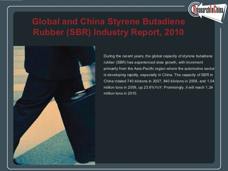 Global and china styrene butadiene rubber (sbr) industry report, 2010
