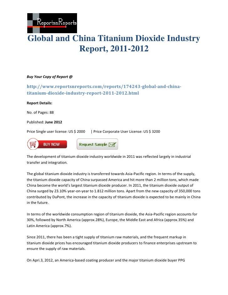 Global and China Titanium Dioxide Industry            Report, 2011-2012Buy Your Copy of Report @http://www.reportsnreports...
