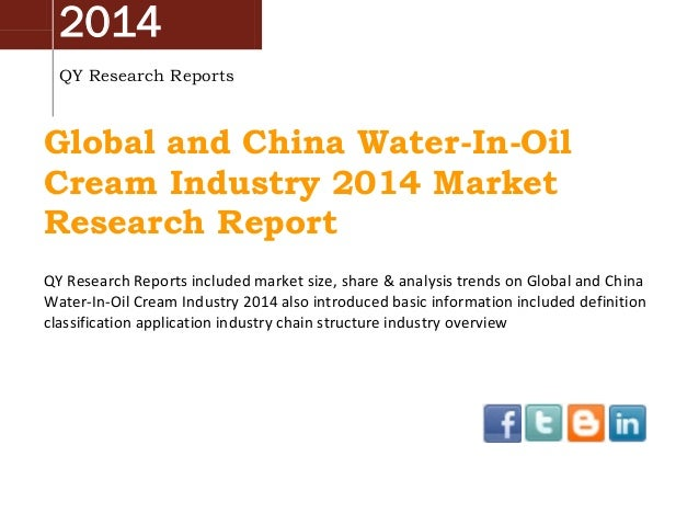 China & Global Water-In-Oil Cream Market 2014 Industry Analysis, Overview, Research and Development