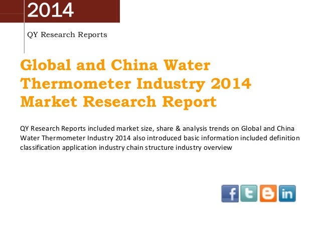 2014 QY Research Reports Global and China Water Thermometer Industry 2014 Market Research Report QY Research Reports inclu...