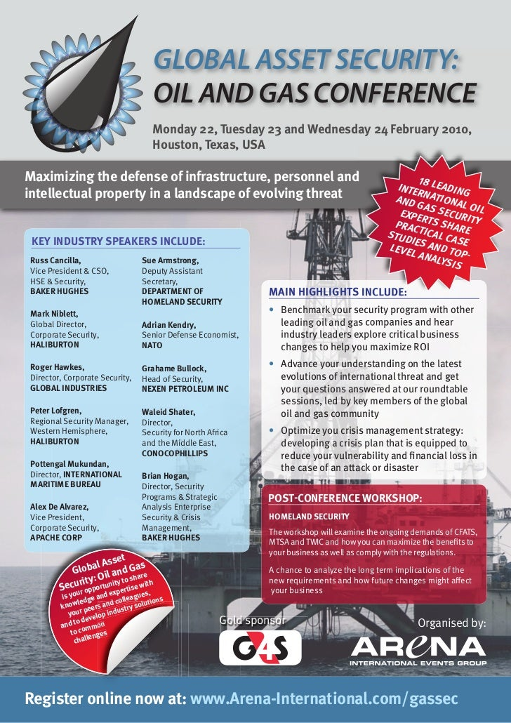 GLOBAL ASSET SECURITY:                                        OIL AND GAS CONFERENCE                                      ...