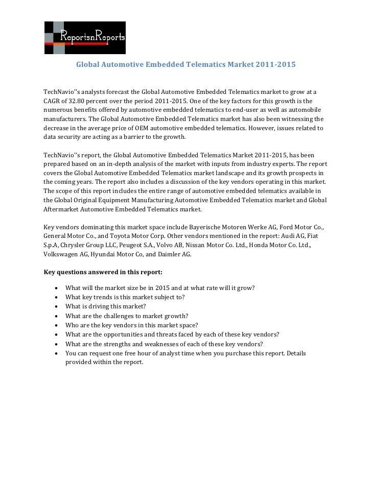 Global Automotive Embedded Telematics Market 2011-2015TechNavios analysts forecast the Global Automotive Embedded Telemati...