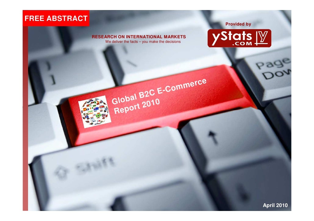 Abstract of the Global B2C E-Commerce Report