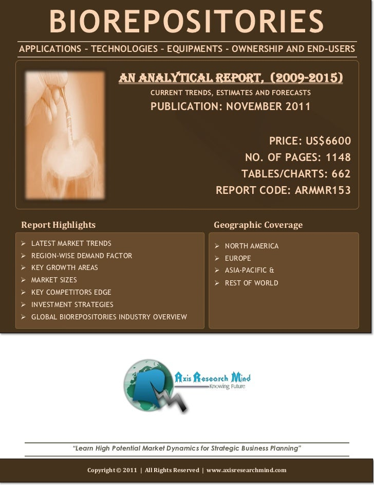BIOREPOSITORIESAPPLICATIONS – TECHNOLOGIES – EQUIPMENTS - OWNERSHIP AND END-USERS                           AN ANALYTICAL ...