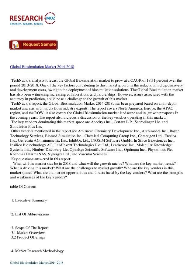 Global Biosimulation Market 2014-2018  TechNavio's analysts forecast the Global Biosimulation market to grow at a CAGR of ...