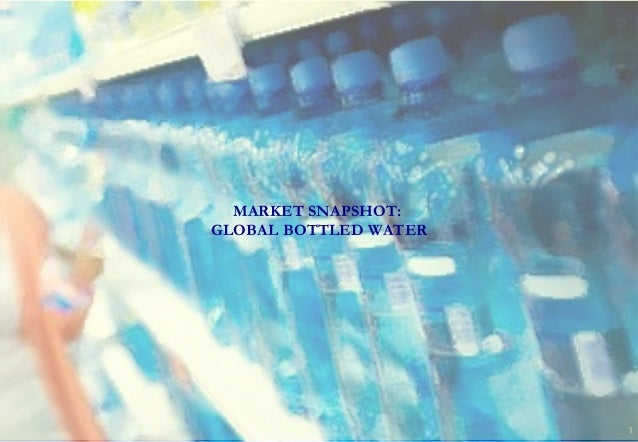 FREE REPORT Global Bottled Water