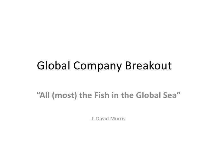 Global breakout