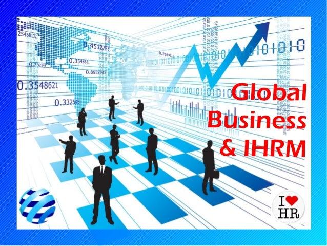 Global Business and International Human Resource Management
