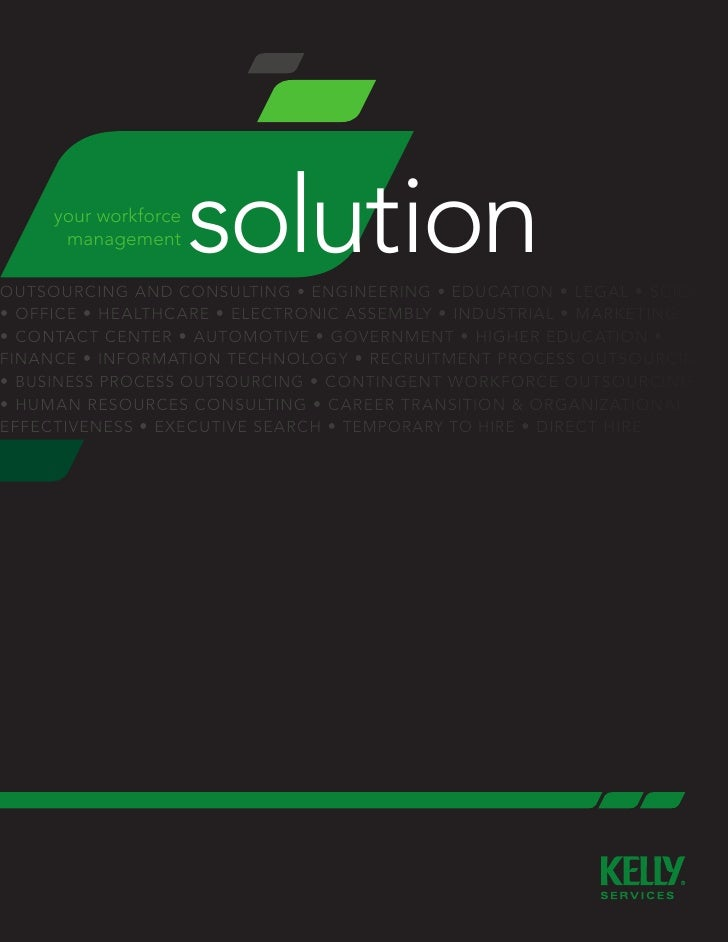 your workforce       management      solution outsourcing and consulting • engineering • education • legal • science • off...