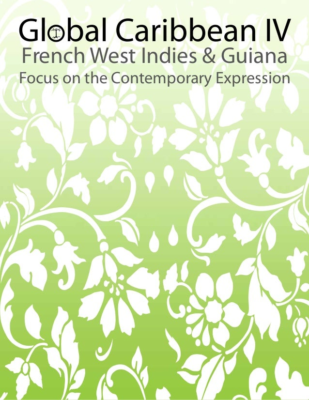 1French West Indies & GuianaFocus on the Contemporary Expression
