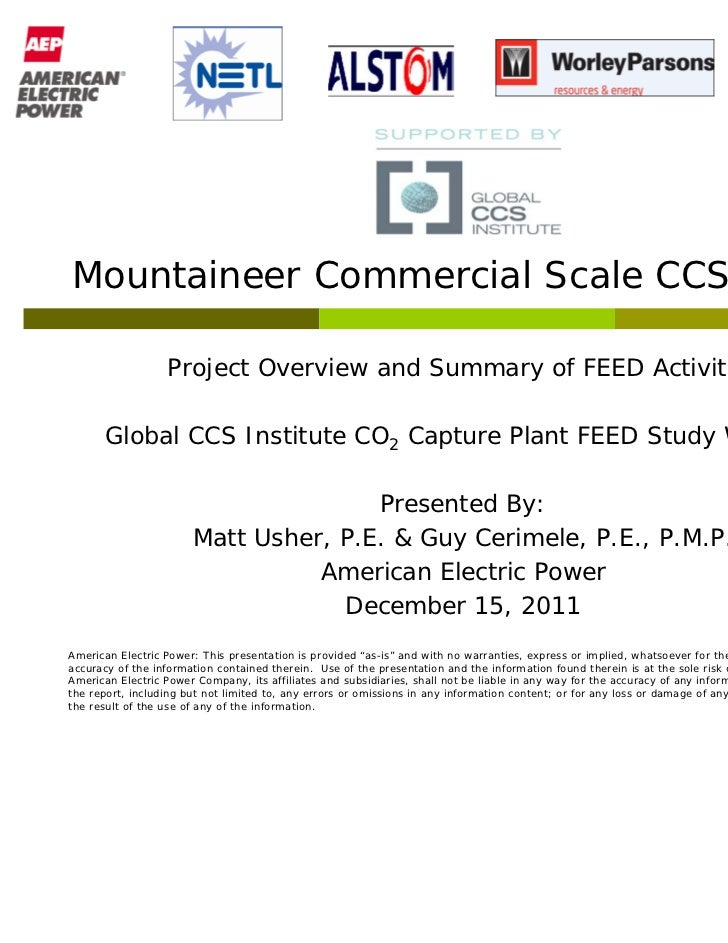 Mountaineer Commercial Scale CCS Project                  Project Overview and Summary of FEED Activities       Global CCS...