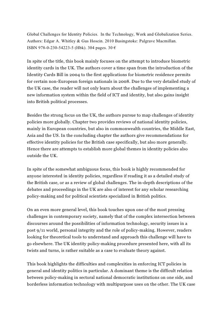 Global Challenges for Identity Policies. In the Technology, Work and Globalization Series.Authors: Edgar A. Whitley & Gus ...