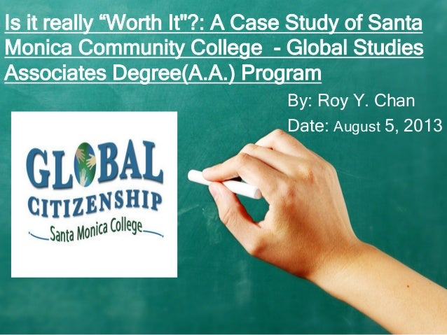 Global Citizenship, Study Abroad, and Community College: A Case Study of Santa Monica College