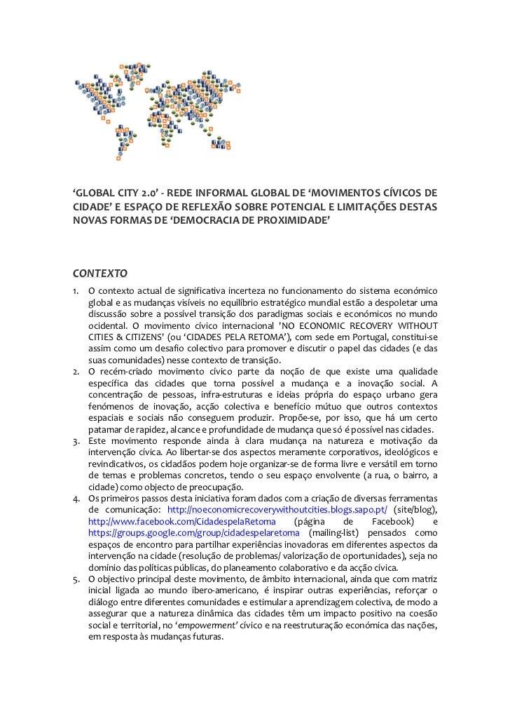 'GLOBAL CITY 2.0' - REDE INFORMAL GLOBAL DE 'MOVIMENTOS CÍVICOS DECIDADE' E ESPAÇO DE REFLEXÃO SOBRE POTENCIAL E LIMITAÇÕE...