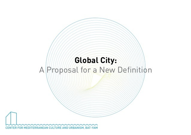 Global City: A Proposal for a New Definition