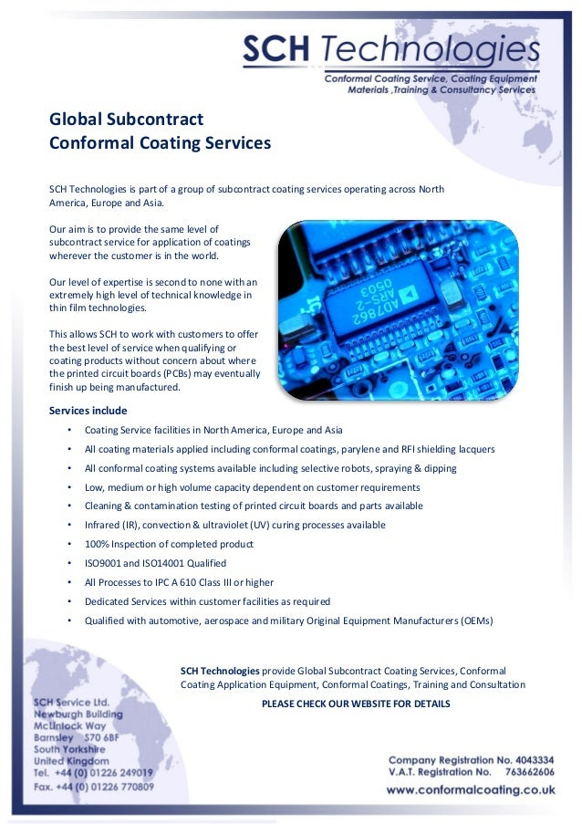 Global Subcontract Conformal Coating Services SCH Technologies is part of a group of subcontract coating services operatin...