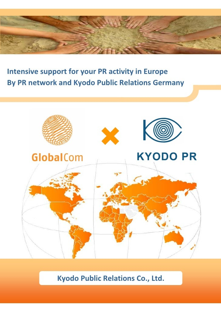 Intensive support for your PR activity in Europe By PR network and Kyodo Public Relations Germany                  Kyodo P...
