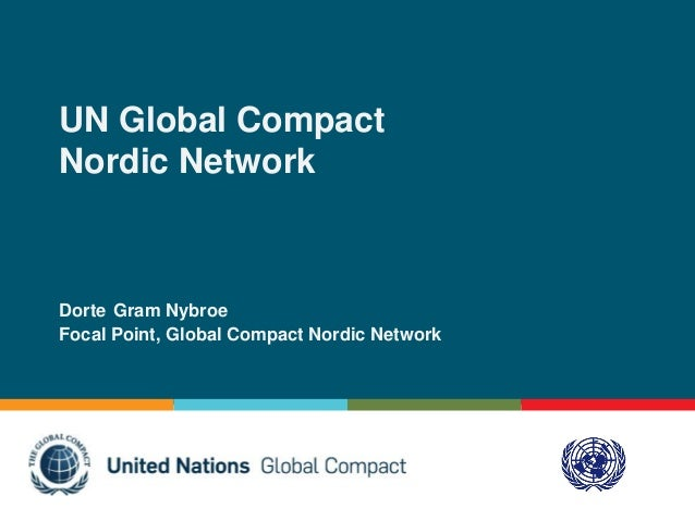 UN Global Compact Nordic Network by Dorte Gram Nybroe