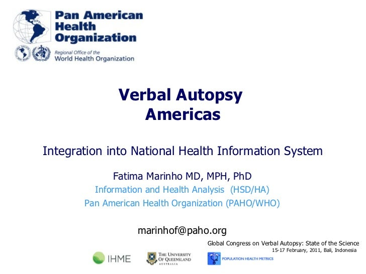 Verbal Autopsy  Americas Integration into National Health Information System Global Congress on Verbal Autopsy: State of t...