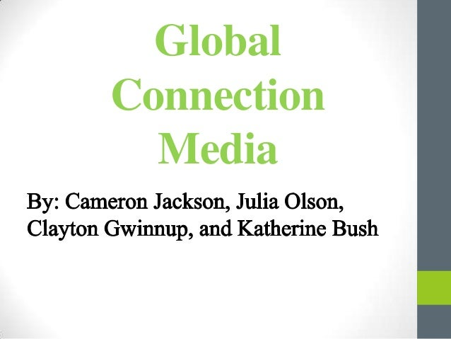 Global connections media