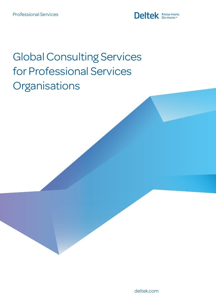 Deltek Enterprise Solutions for Global Consulting Professional Services Organizations