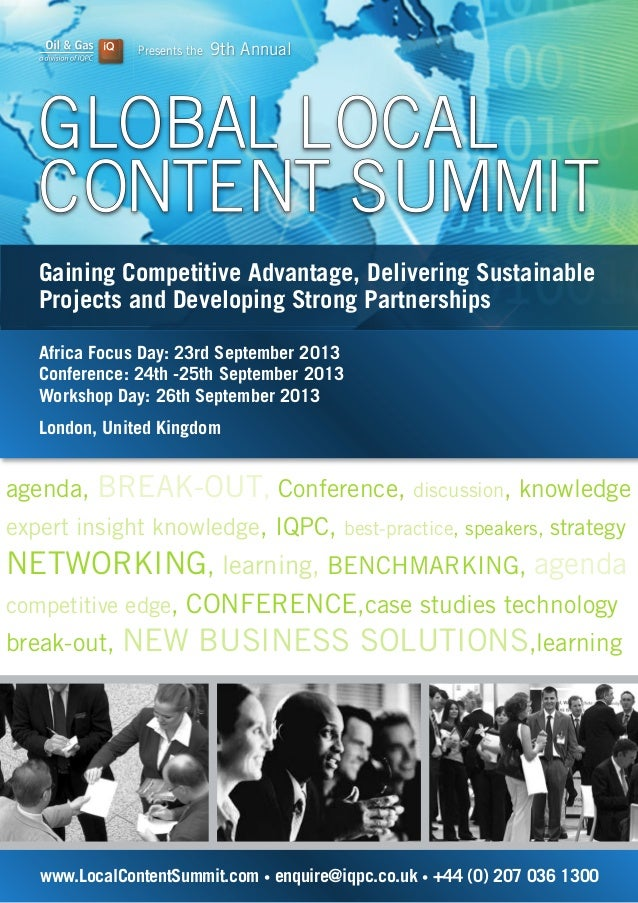 Presents the 9th Annual www.LocalContentSummit.com • enquire@iqpc.co.uk • +44 (0) 207 036 1300 Gaining Competitive Advanta...