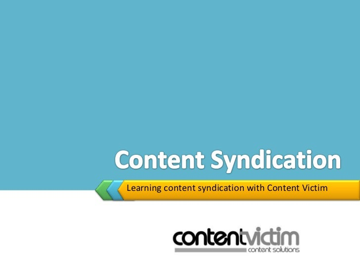 Learning content syndication with Content Victim