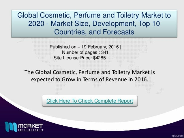 global cosmetic industries Issue 17/18 covers resources useful for beginning research on the cosmetics and associated industries (business  global cosmetic industry, the global.