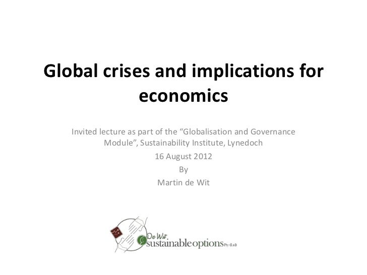Global crises and economic implications