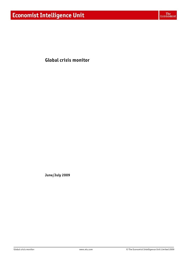 1                             Global crisis monitor                             June/July 2009     Global crisis monitor  ...