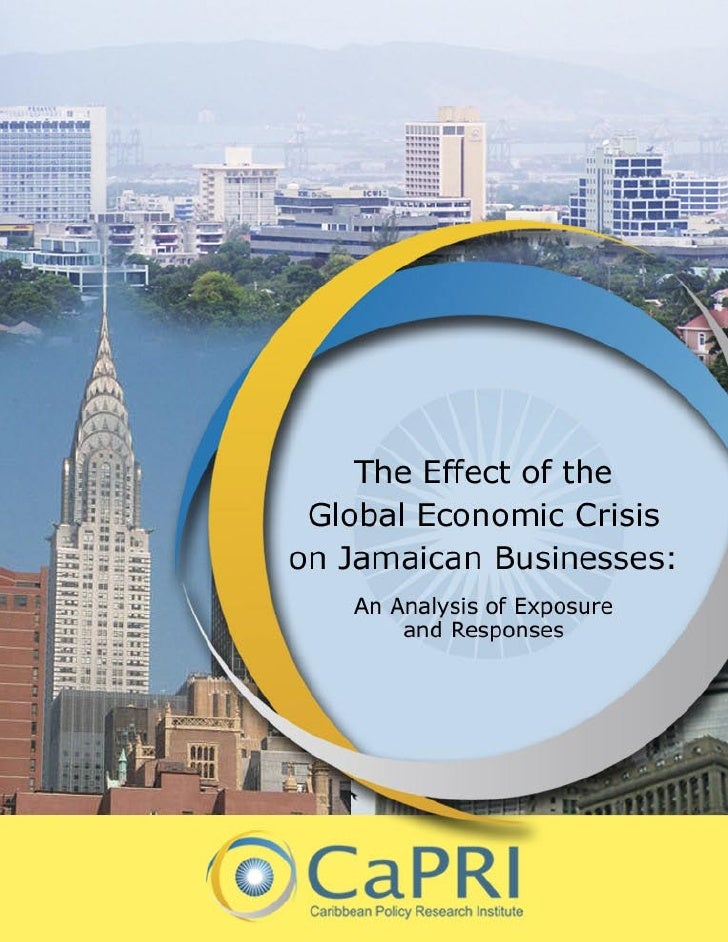 The Effect of the Global Economic Crisis on Jamaican Businesses     CaPRI is a Caribbean think tank that promotes evidence...
