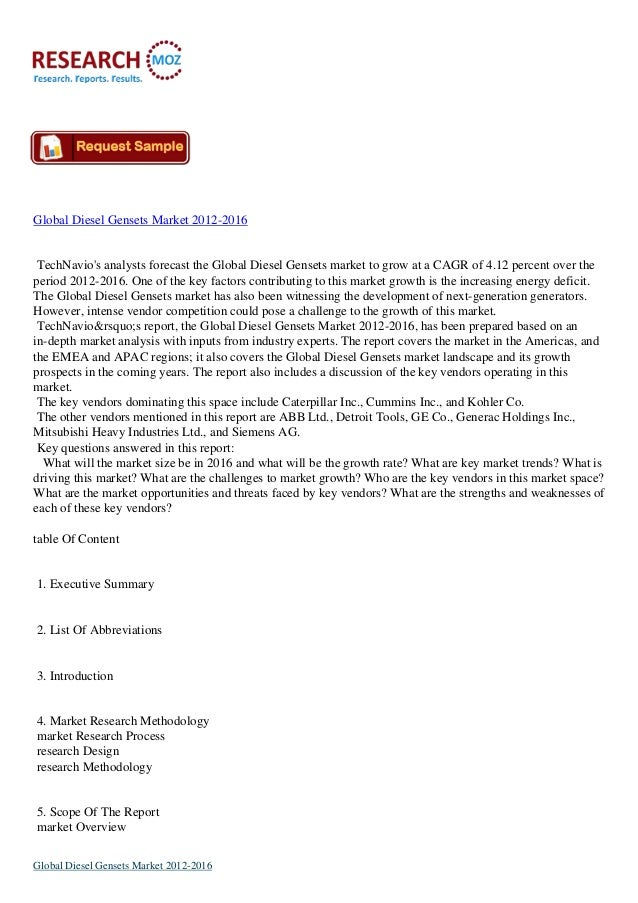 Global Diesel Gensets Market 2012-2016 TechNavio's analysts forecast the Global Diesel Gensets market to grow at a CAGR of...
