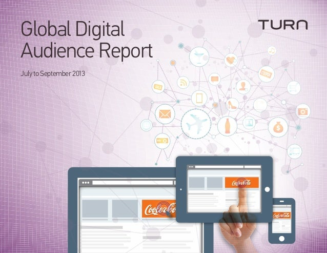 Global Digital Audience Report July to September 2013  COUPO N