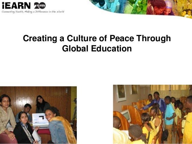 Creating a Culture of Peace Through Global Education