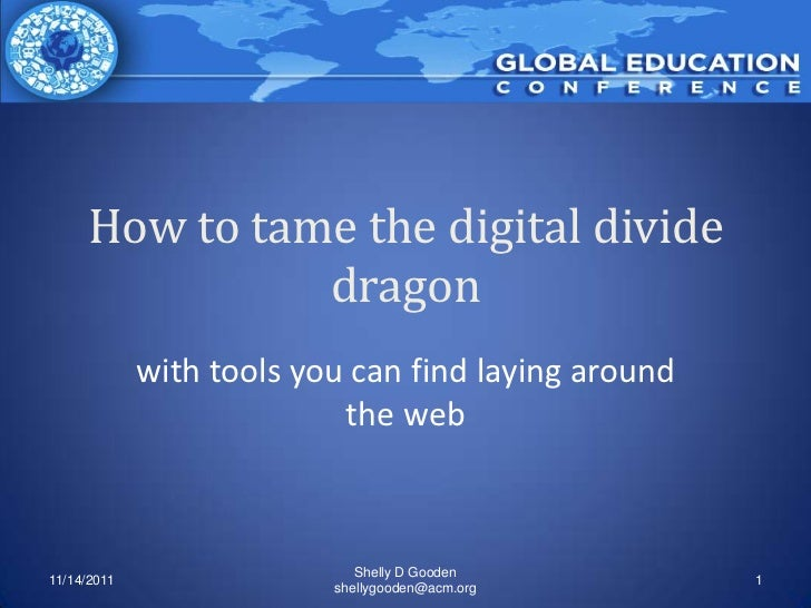 How to tame the digital divide               dragon             with tools you can find laying around                     ...