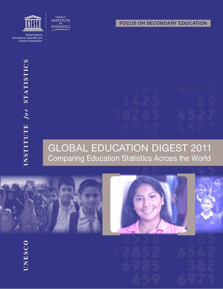FOCUS ON SECONDARY EDUCATIONI N ST I T U T E f o r STAT I ST IC S                                        GLOBAL EDUCATION ...