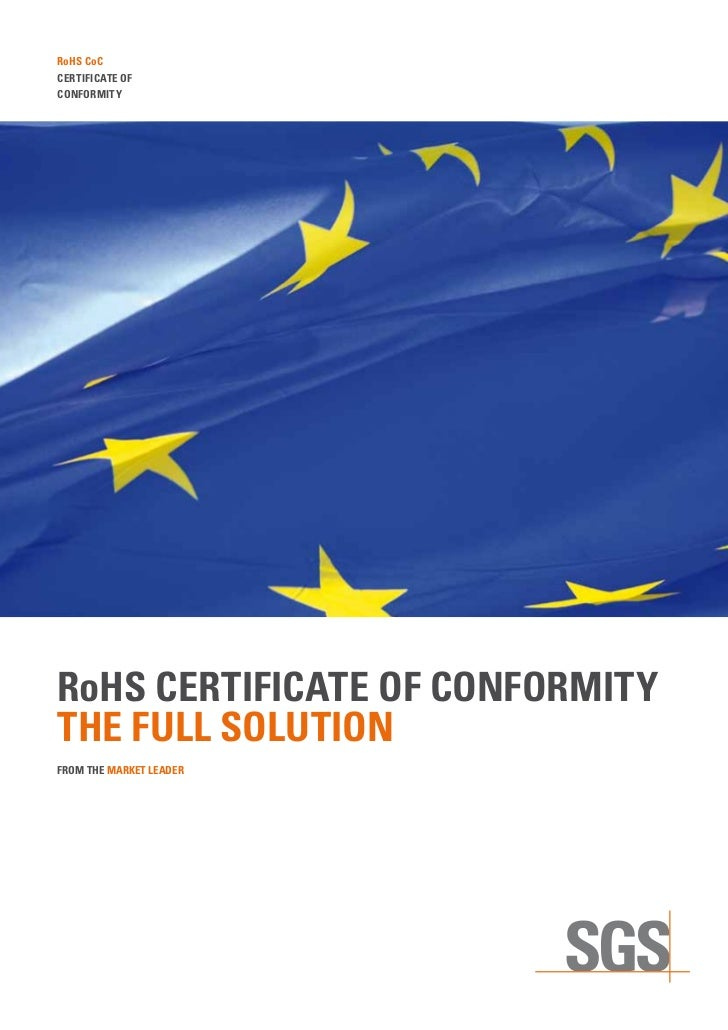 RoHS CoCCERTIFICATE OFCONFORMITYRoHS CERTIFICATE OF CONFORMITYTHE FULL SOLUTIONFROM THE MARKET LEADER