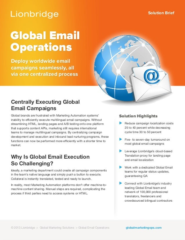 Solution BriefGlobal EmailOperationsDeploy worldwide emailcampaigns seamlessly, allvia one centralized processSolution Hig...