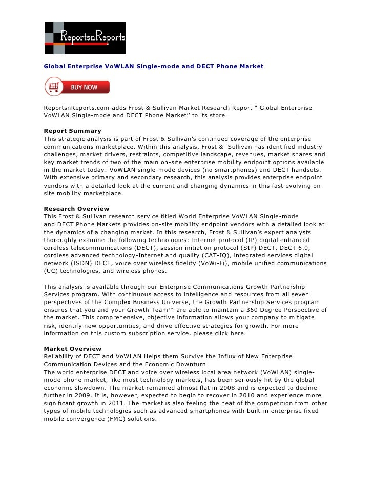 Global Enterprise VoWLAN Single-mode and DECT Phone MarketReportsnReports.com adds Frost & Sullivan Market Research Report...
