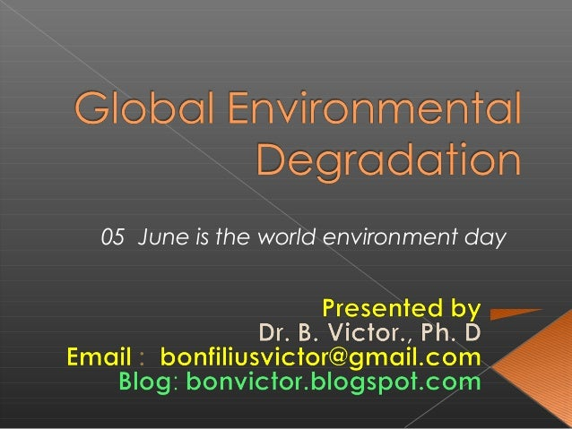 05 June is the world environment day