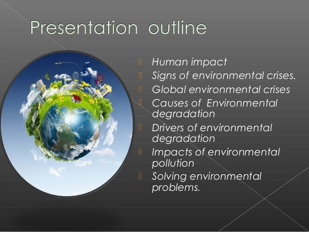 essays effects pollution environment Argumentative essay global warming (environment pollution) introduction environment pollution is a global concern since it affects the environment and people's health.