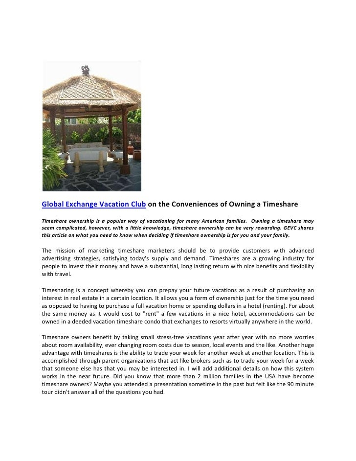 Global Exchange Vacation Club on the Conveniences of Owning a TimeshareTimeshare ownership is a popular way of vacationing...