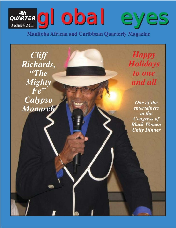 4thQUARTERDecember 2011                global eyes         Manitoba African and Caribbean Quarterly Magazine        Cliff ...