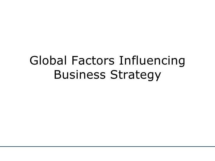 Global Factors Influencing