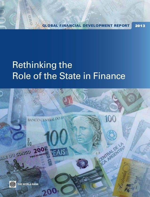 Global Financial Development Report   2013Global Financial Development Report 2013 is the first in a new World Bank series...