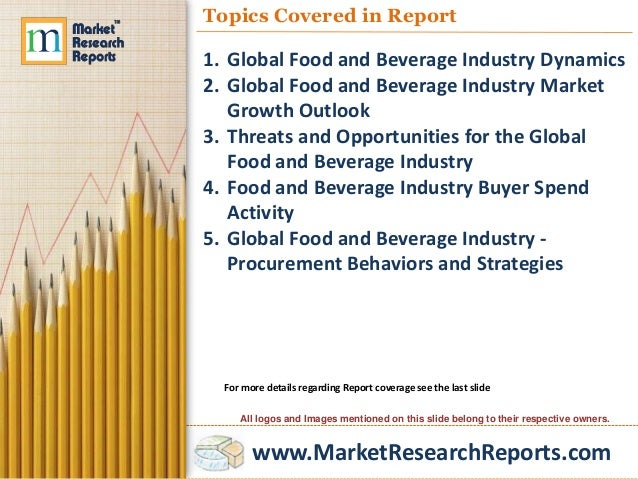 narrative report food and beverage Food engineering's annual report ranks the world's top 100 food and beverage processors based on annual sales.