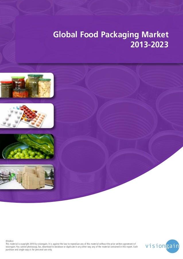 Global food packaging market 2013 2023