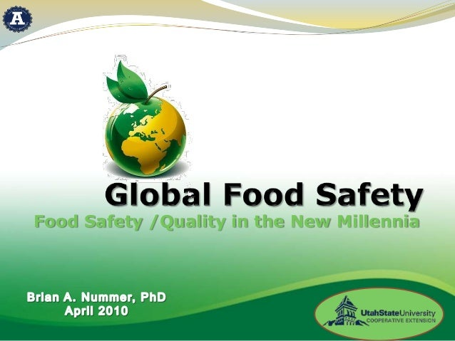 Food Safety /Quality in the New Millennia
