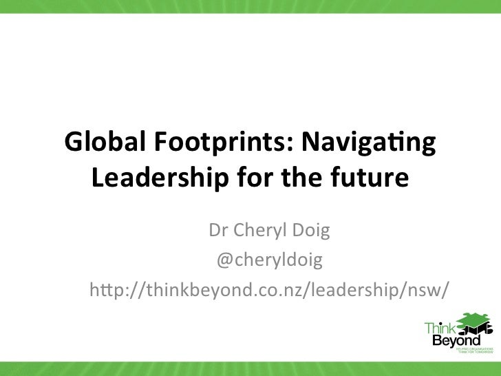 Global footprints: Navigating Leadership for the Future